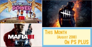 PS Plus free Games August 2018