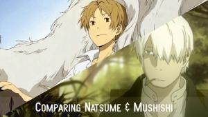 Comparing Mushishi with Natsume